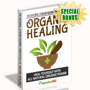 Special Bonuses - February 2018 - The Natural Strengthening Properties Of Organic Healing