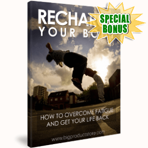 Special Bonuses - May 2018 - Recharge Your Body