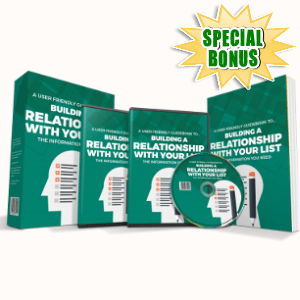 Special Bonuses - May 2018 - Building A Relationship With Your List Video Series Pack