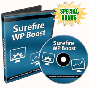 Special Bonuses - June 2018 - Surefire WP Boost Video Series Pack