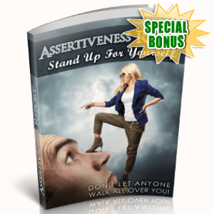 Special Bonuses - June 2018 - Assertiveness Report - Stand Up For Yourself