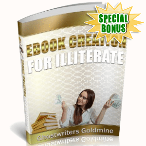 Special Bonuses - June 2018 - Ebook Creation For Illiterate