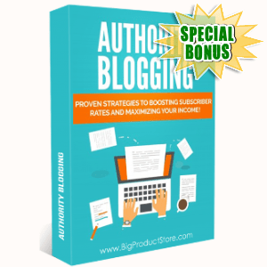 Special Bonuses - July 2018 - Authority Blogging