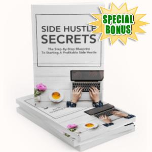 Special Bonuses - September 2018 - Side Hustle Secrets Pack