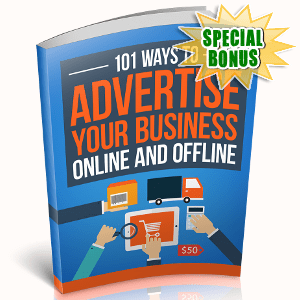 Special Bonuses - October 2018 - 101 Ways To Advertise Your Business Online And Offline