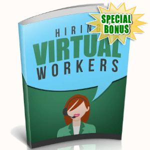 Special Bonuses - October 2018 - Hiring Virtual Workers