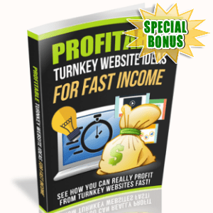 Special Bonuses - October 2018 - Profitable Turnkey Website Ideas For Fast Income