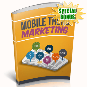 Special Bonuses - November 2018 - Mobile Trend Marketing