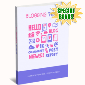 Special Bonuses - January 2019 - Blogging Today