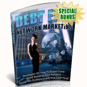 Special Bonuses - January 2019 - Debt Free Network Marketing
