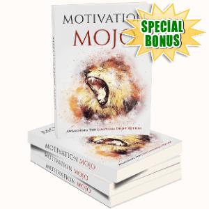 Special Bonuses - February 2019 - Motivation Mojo Pack