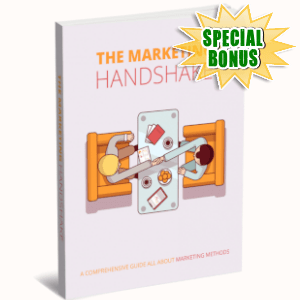 Special Bonuses - March 2019 - The Marketing Handshake