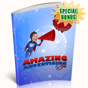 Special Bonuses - March 2019 - Amazing Advertising Tips