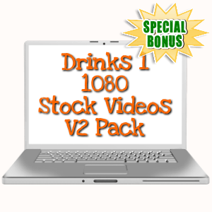 Special Bonuses - May 2019 - Drinks 1 - 1080 Stock Videos V2 Pack