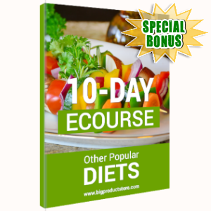 Special Bonuses - June 2019 - 10-Day ECourse Other Popular Diets