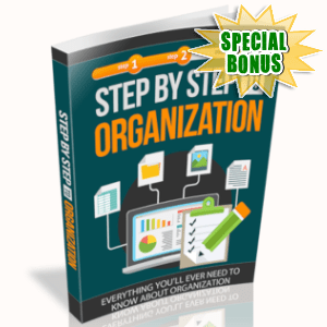 Special Bonuses - June 2019 - Step By Step To Organization