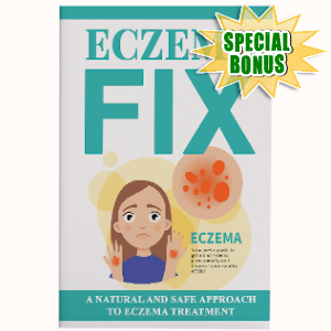 Special Bonuses - August 2019 - Eczema Fix Pack