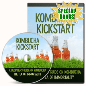 Special Bonuses - September 2019 - Kombucha Kickstart Video Upgrade Pack