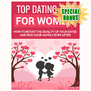 Special Bonuses - October 2019 - Top Dating Tips For Women
