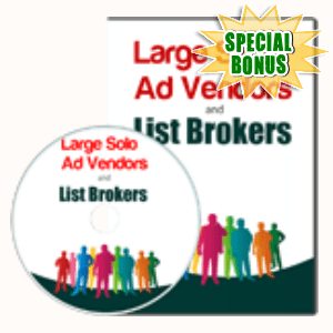 Special Bonuses - October 2019 - Large Solo Ad Vendors And List Brokers Video Series Pack