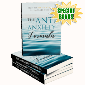 Special Bonuses - October 2019 - The Anti-Anxiety Formula Pack