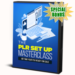 Special Bonuses - November 2019 - The PLR Set Up Masterclass Video Series Pack