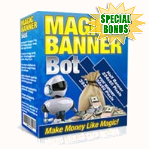 Special Bonuses - December 2019 - Magic Banner Bot Software