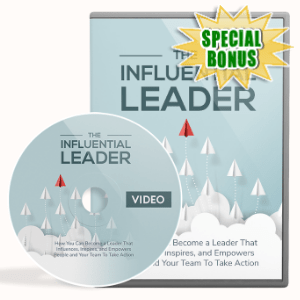 Special Bonuses - December 2019 - The Influential Leader Video Upgrade Pack