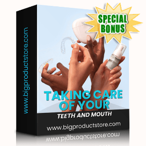 Special Bonuses - January 2020 - Taking Care Of Your Teeth And Mouth