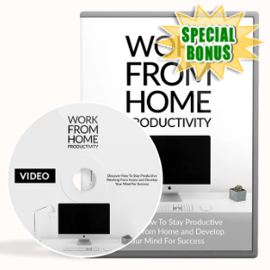 Special Bonuses - April 2020 - Work From Home Productivity Video Upgrade Pack