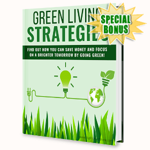 Special Bonuses - April 2020 - Green Living Strategies Pack