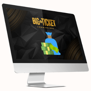 Big Ticket Commissions Features - DFY HIGH TICKET OFFER FOR BIG COMMISSIONS