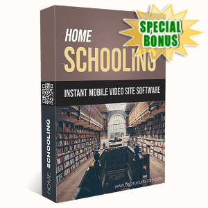 Special Bonuses - May 2020 - Home Schooling Instant Mobile Video Site Software
