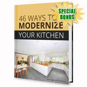 Special Bonuses - June 2020 - 46 Ways To Modernize Your Kitchen