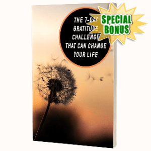 Special Bonuses - June 2020 - The 7-Day Gratitude Challenge That Can Change Your Life