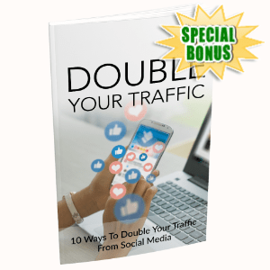 Special Bonuses - July 2020 - Double Your Traffic