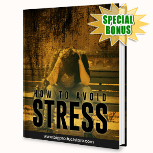 Special Bonuses - July 2020 - How To Avoid Stress