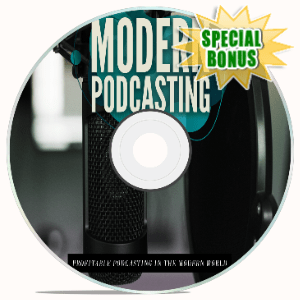 Special Bonuses - July 2020 - Modern Podcasting Video Upgrade Pack