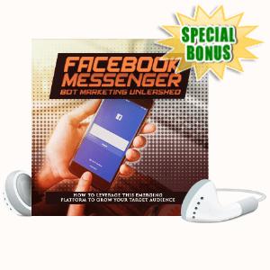 Special Bonuses - July 2020 - Facebook Messenger Bot Marketing Unleashed