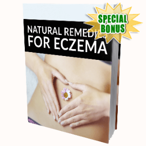 Special Bonuses - August 2020 - Natural Remedies For Eczema