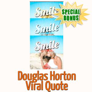 Special Bonuses - September 2020 - Douglas Horton Viral Quote