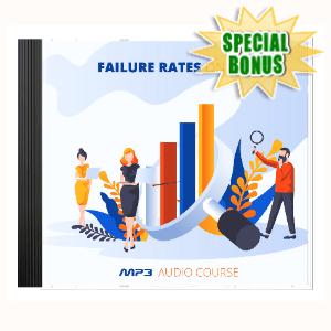 Special Bonuses - September 2020 - Failure Rates Online Audio Pack