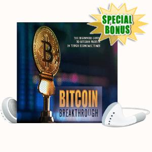 Special Bonuses - September 2020 - Bitcoin Breakthrough