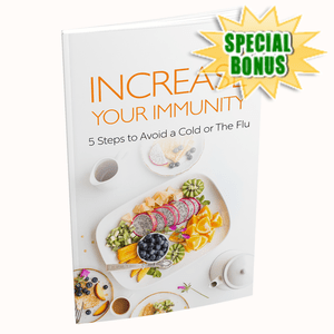 Special Bonuses - October 2020 - Increase Your Immunity - 5 Steps To Avoid A Cold Or The Flu