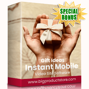 Special Bonuses - October 2020 - Gift Ideas Instant Mobile Video Site Software
