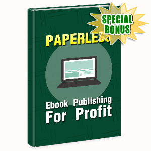 Special Bonuses - October 2020 - Paperless Ebook Publishing For Profit