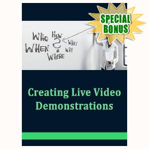Special Bonuses - November 2020 - Creating Live Video Demonstrations