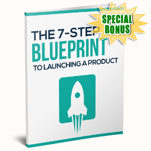 Special Bonuses - November 2020 - The 7 Step Blueprint To Launching A Product