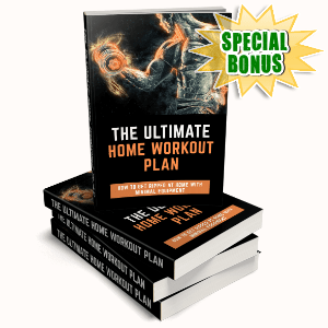 Special Bonuses - November 2020 - The Ultimate Home Workout Plan Pack
