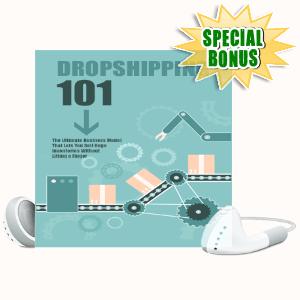 Special Bonuses - November 2020 - Dropshipping 101 Unleashed